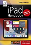 iPad Handbuch für iPadOS 15: PREMIUM Videobuch: Buch + 5h Lernvideos für alle iPad-Modelle geeignet